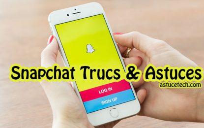 9 conseils et astuces Snapchat que vous ne connaissez peut-être pas