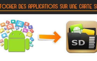 Comment stocker des applications sur une carte SD