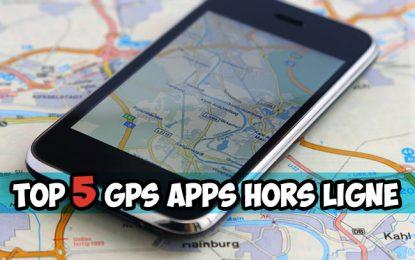 Top 5 applications GPS qui ne nécessitent pas de connexion Internet