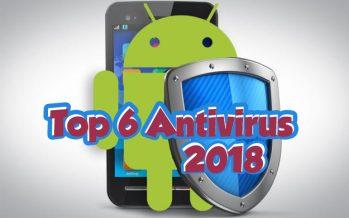 Top 6 des meilleures applications antivirus pour Android 2018